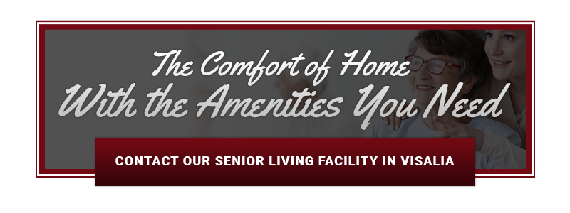 Contact Our Senior Living Facility in Visalia